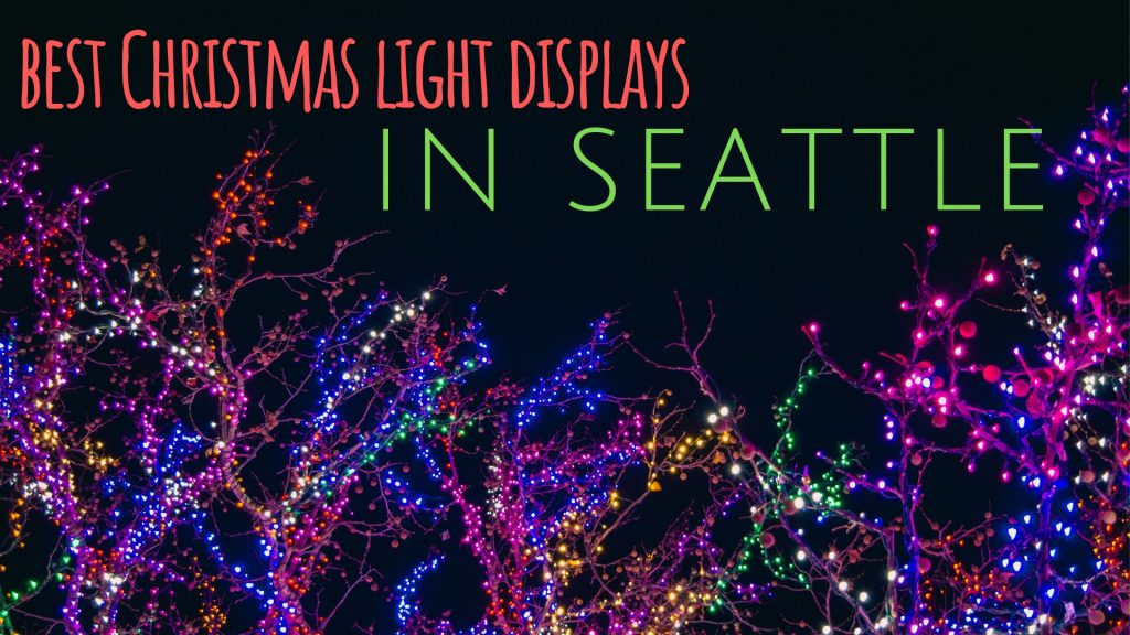 Between the stunning coastline, lush forests and exciting urban landscape,  Seattle has a way of delivering something up for everyone who visits. - 5 Best Christmas Lights Around Seattle Seattle Oasis Vacations